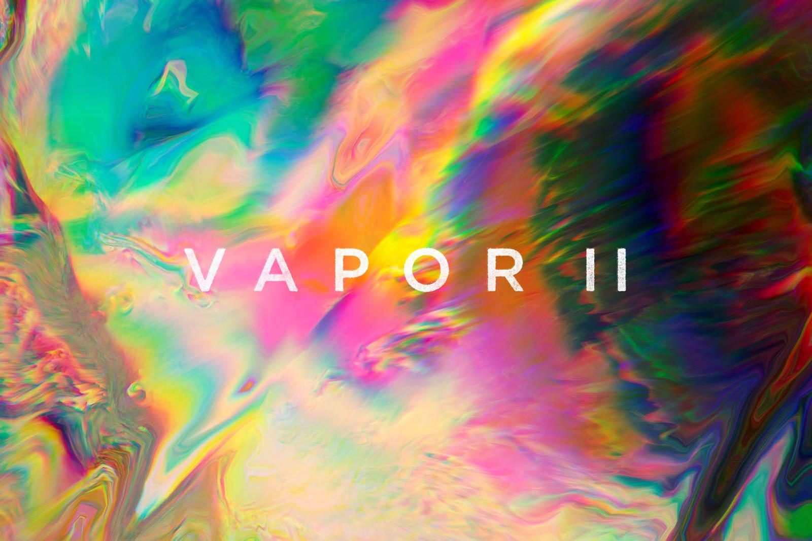 Vapor II: Atmospheric Distortions