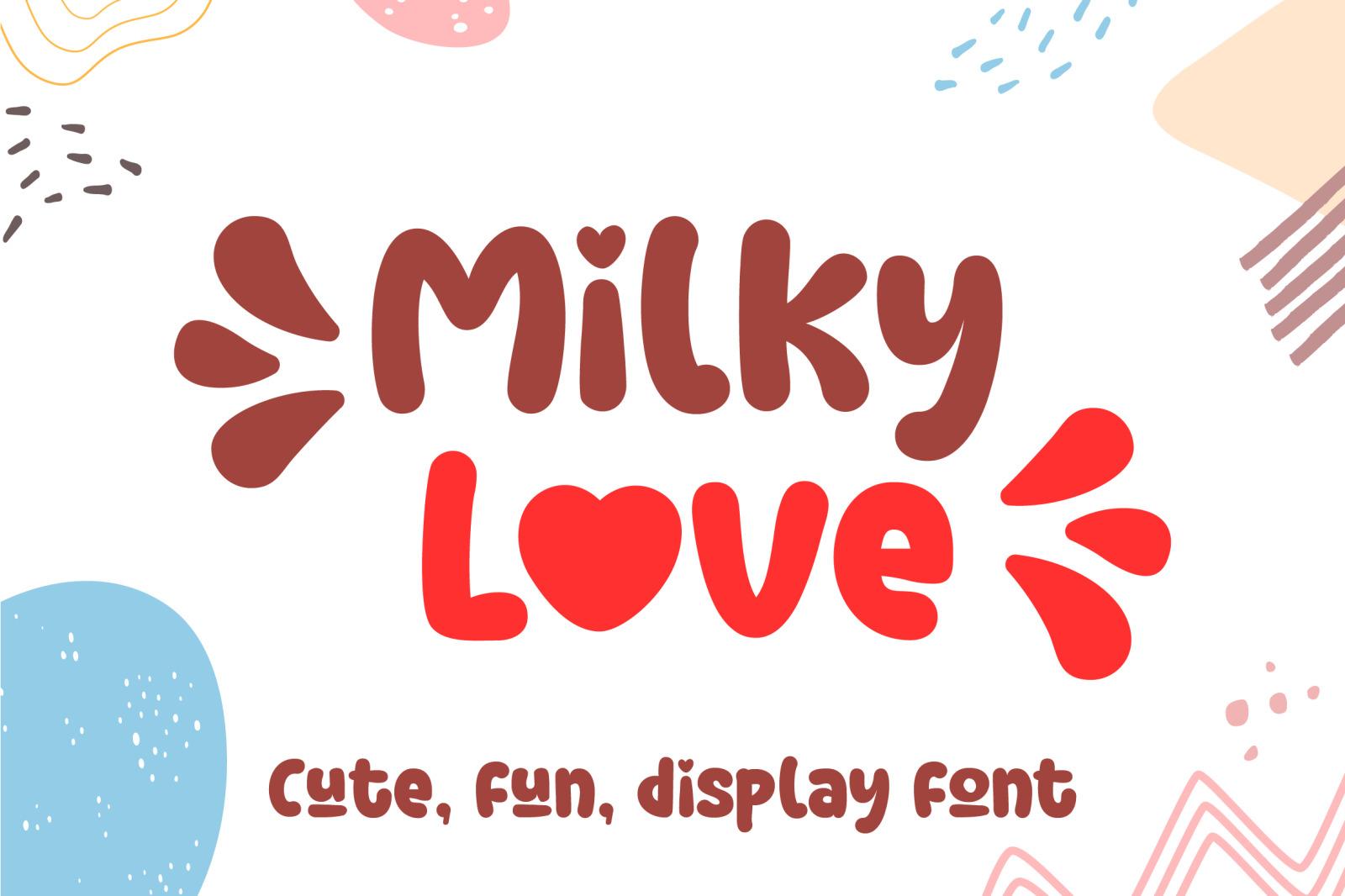 Milky Love Cute Display Font