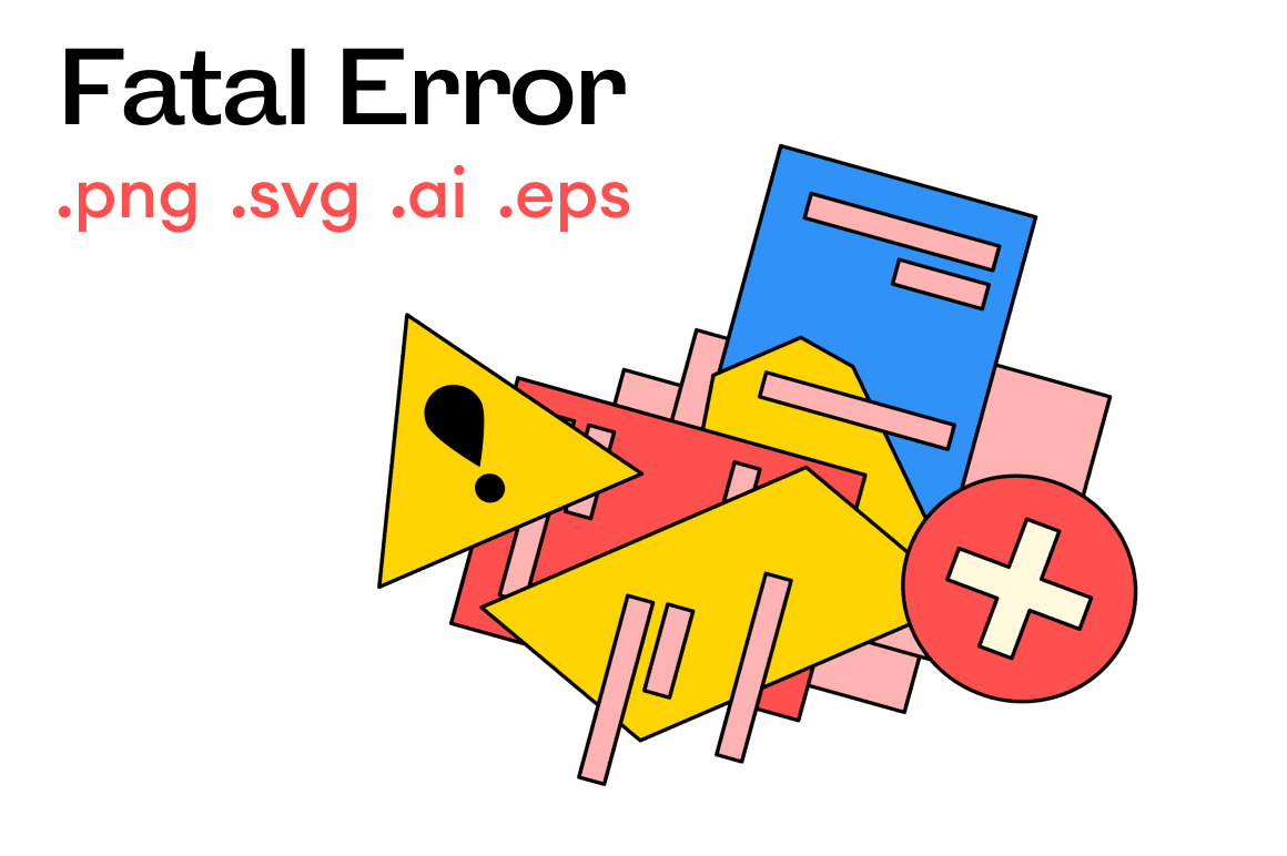 Fatal Error Illustratiopns