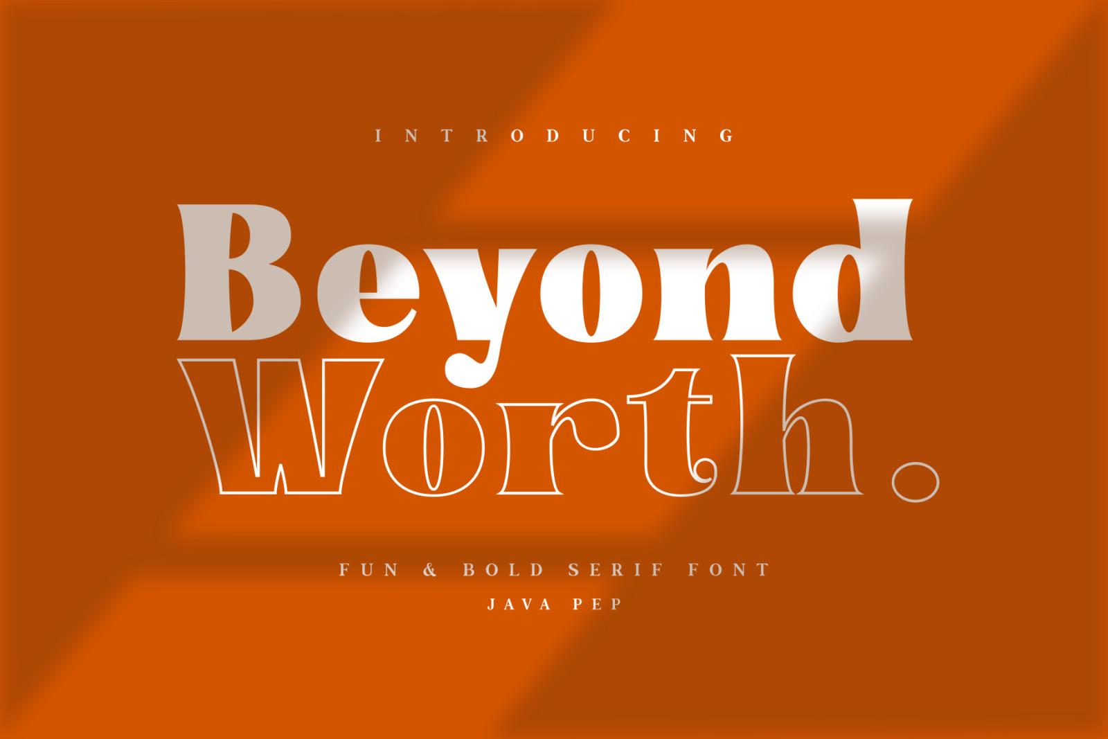 Beyond Worth - Fun & Bold