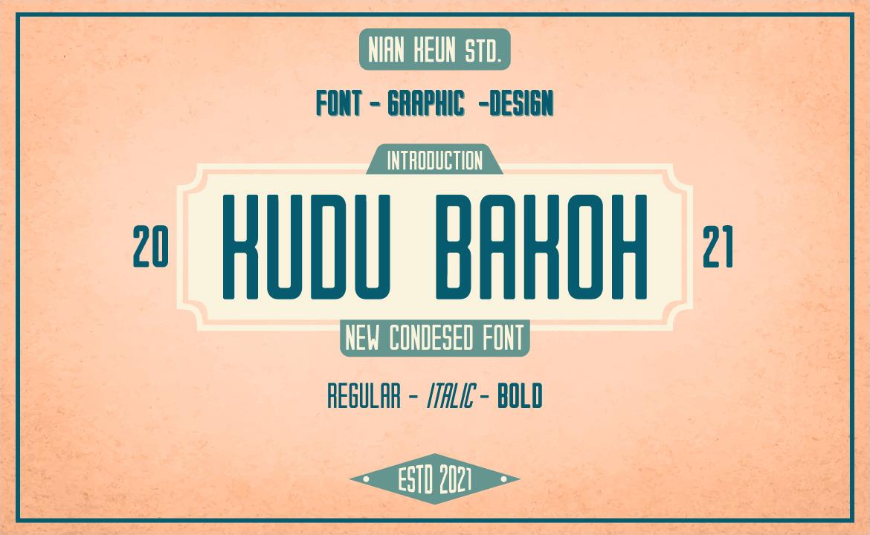 Kudu Bakoh- New Condesed Font