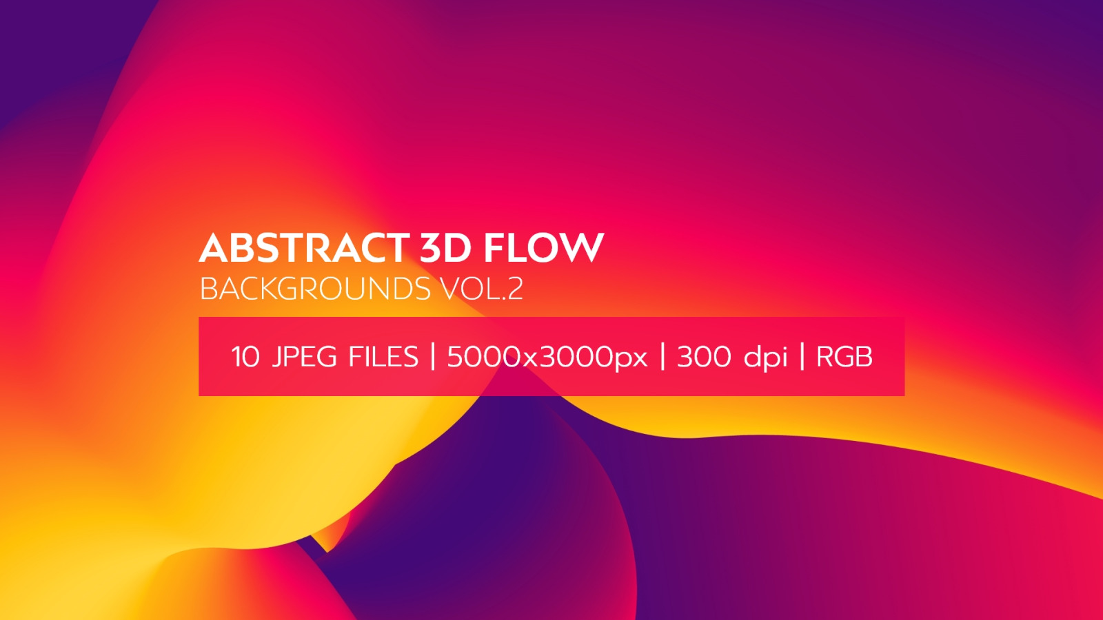 Abstract 3D Flow Backgrounds Vol.2