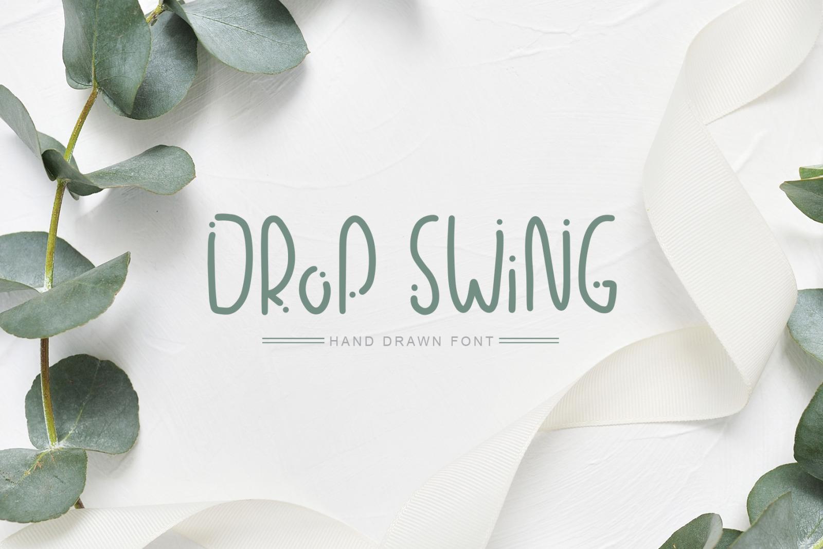 Drop Swing Hand Drawn Font