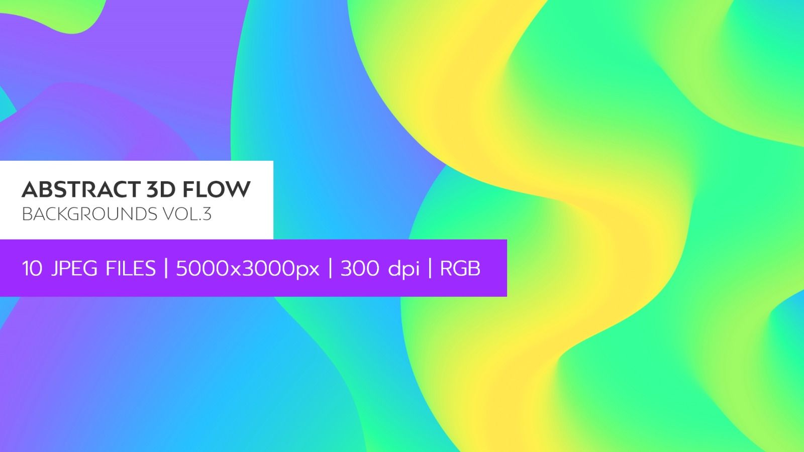 Abstract 3D Flow Backgrounds Vol.3