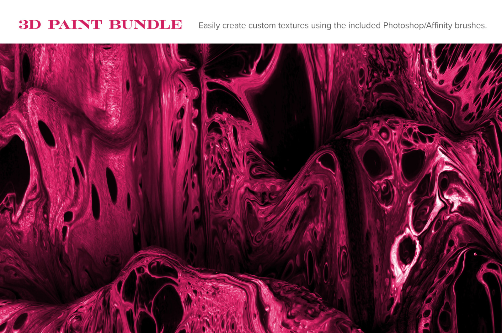 3D Paint Bundle: 60 Experimental Textures