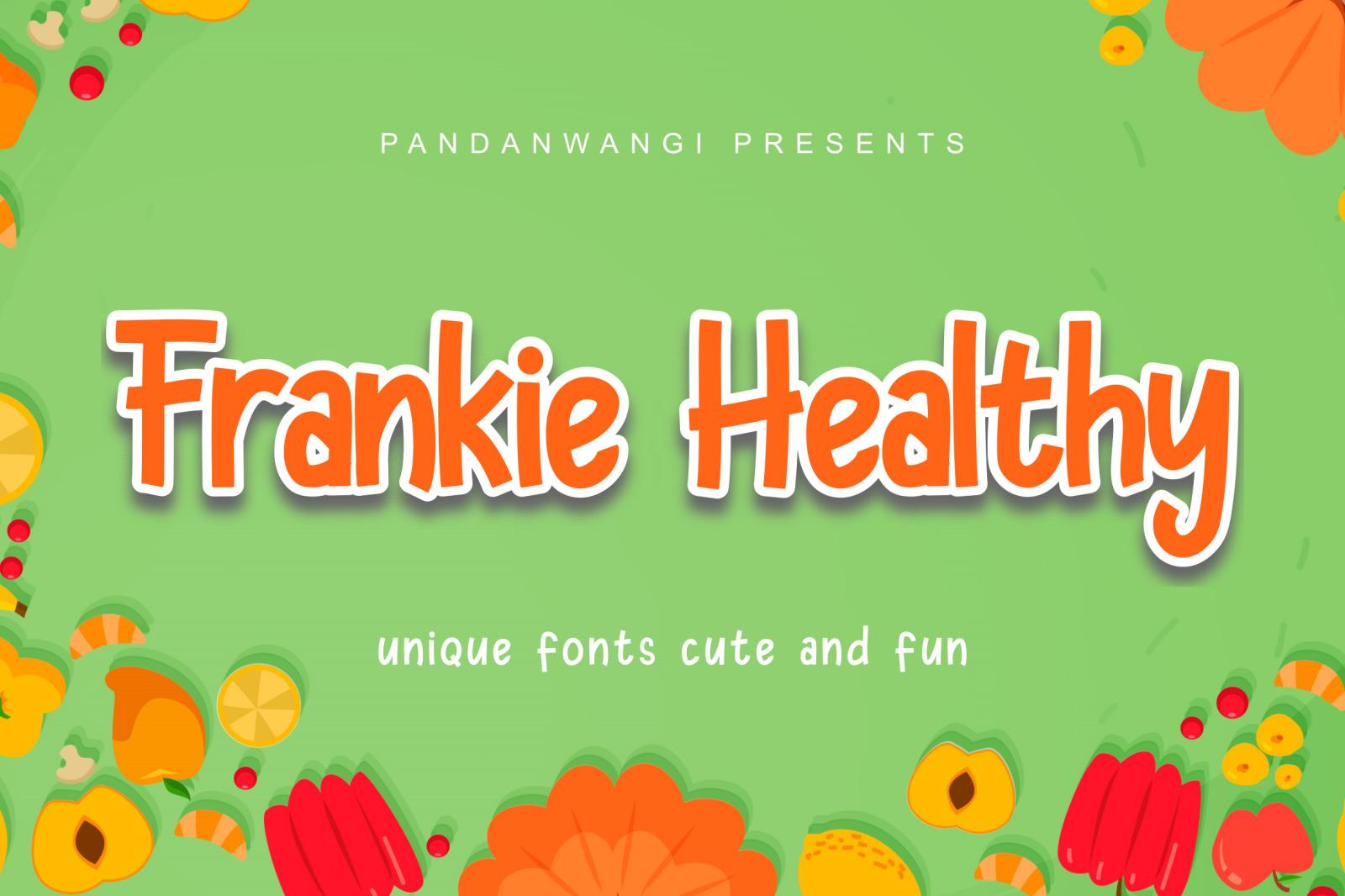 Frankie Healthy